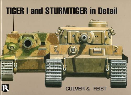 - Tiger I and Sturmtiger in Detail