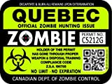 "ProSticker 1292 (One) 3""x 4"" Zombie Series Quebec Hunting License Permit Decal Sticker"