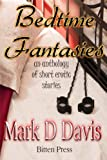 Enter Mark D Davis's world of delightful and decadent shorts. Each one tells you a little story and each one will arouse your senses. He's an extraordinary erotic poet with two previous releases, Outback Housecall, and an erotic poetry book, It's my ...