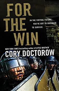 For the Win: A Novel by [Doctorow, Cory]