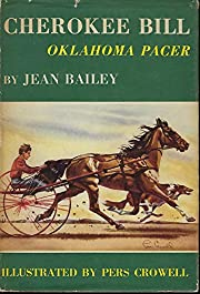 Cherokee Bill, Oklahoma pacer; de Jean…