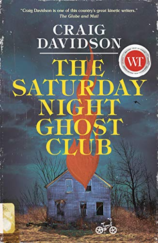The Saturday Night Ghost Club: A Novel -
