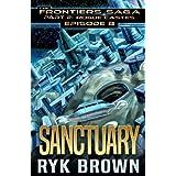 """Ep.#8 - """"Sanctuary"""" (The Frontiers Saga - Part 2: Rogue Castes) (Volume 8)"""