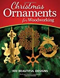 Christmas Ornaments for Woodworking, Karen Longabaugh and Rick Longabaugh, 1565237889