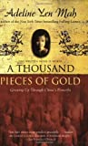 Thousand Pieces of Gold, Adeline Yen Mah, 0060006412