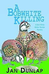A Bobwhite Killing (Bob White Birder Murders)