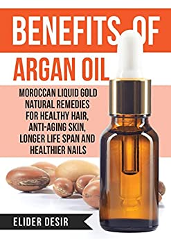 Benefits Argan Oil Anti Aging Healthier ebook product image