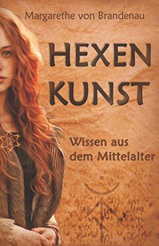 Hexenkunst  Wissen Aus Dem Mittelalter