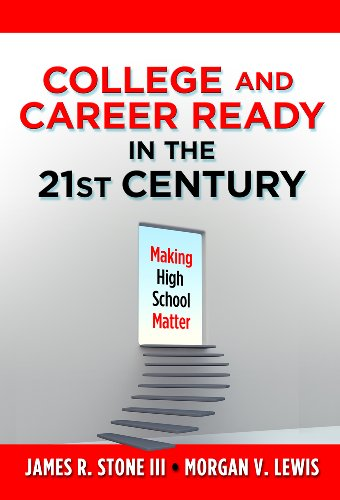 Download College and Career Ready in the 21st Century: Making High School Matter Pdf
