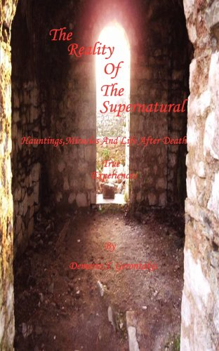 Book: Reality of The Supernatural by Demetra S Gerontakis