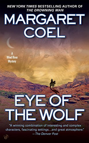 Eye of the Wolf (A Wind River Reservation Myste)