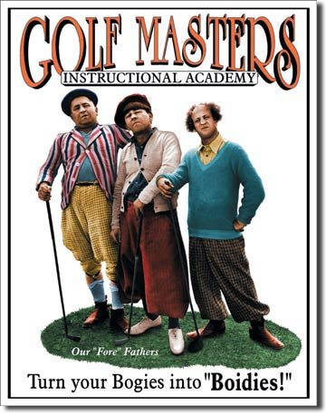 Three Stooges Golf Masters Tin Sign 13 x (Three Stooges Metal)