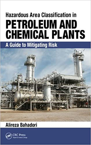 Hazardous Area Classification in Petroleum and Chemical Plants: A