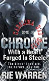 Chrome: With a Heart Forged in Steele (Carolina Bad Boys Book 4)