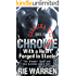 Chrome: With a Heart Forged in Steele (Alpha Male Romance) (Carolina Bad Boys Book 4)