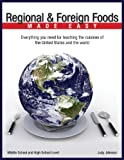 Regional and Foreign Foods Made Easy, Johnson, Judy, 0977678288