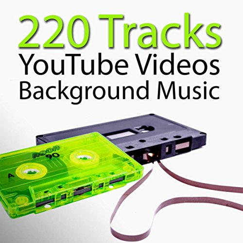 220 Tracks  Youtube Videos Background Music   Soundtrack Music For Your Own Video  Youtube Music Videos  Youtube Videos Songs  Download Songs