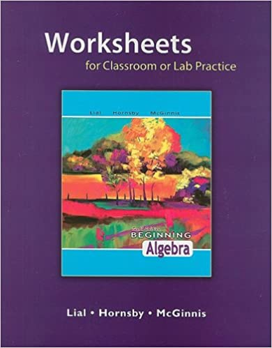 Worksheets for Classroom or Lab Practice for Beginning Algebra ...