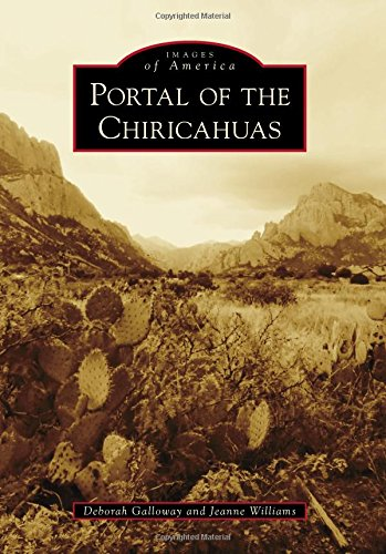 Portal of the Chiricahuas (Images of America) -