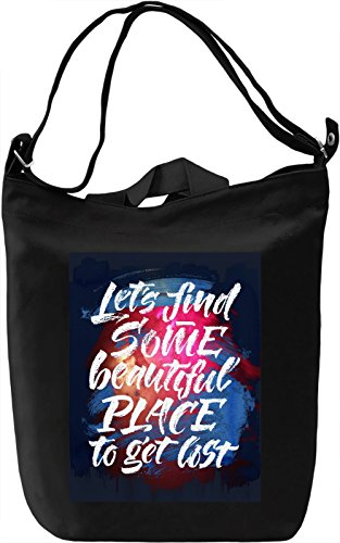Let's Find Some Beautiful Place Borsa Giornaliera Canvas Canvas Day Bag| 100% Premium Cotton Canvas| DTG Printing|