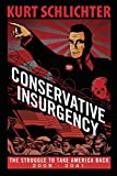 Product picture for Conservative Insurgency by Kurt Schlichter