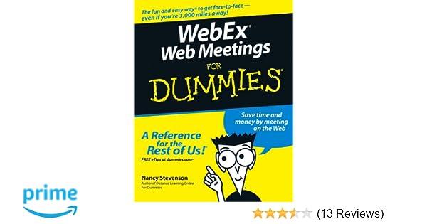 WebEx Web Meetings For Dummies: 9780764579417: Computer Science