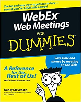 WebEx Web Meetings For Dummies: Amazon ca: Nancy Stevenson: Books