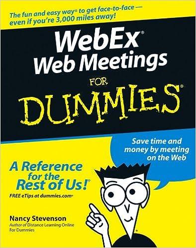 WebEx Web Meetings For Dummies: 9780764579417: Computer