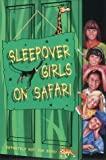 img - for The Sleepover Club (51) - Sleepover Girls on Safari by Angie Bates (2003-03-03) book / textbook / text book