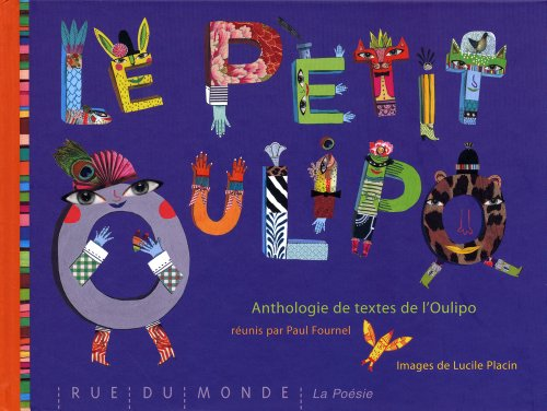 Le petit Oulipo - Anthologie de textes Paul Fournel