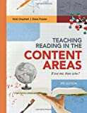 Teaching Reading in the Content Areas : If Not Me, Then Who?, 3rd Edition, Urquhart, Vicki and Frazee, Dana, 1416614214
