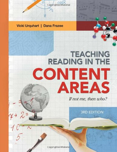 Teaching Reading in the Content Areas: If Not Me, Then Who?, 3rd edition
