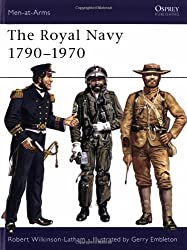 Royal Navy 1790-1970 (Men at Arms Series, 65)