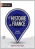 Reperes Pratiques: Histoire De France - retenir l'essentiel (French Edition), Gérard Labrune, Philippe Toutain, Annie Zwang, 2091630608