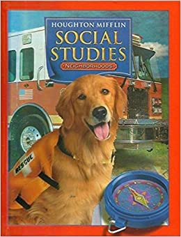 Houghton Mifflin Social Studies: Student Edition Level 2 Neighborhoods 2005