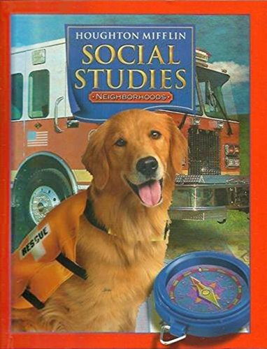 Houghton Mifflin Social Studies: Student Edition Level 2 Neighborhoods 2005