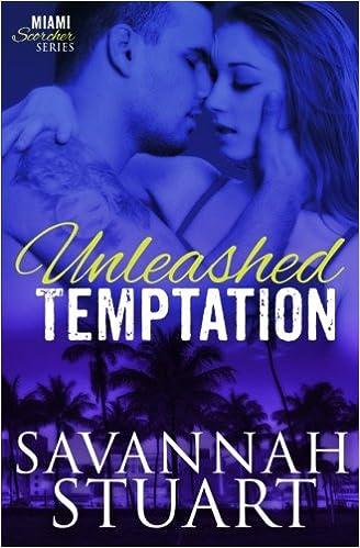 Amazon.com: Unleashed Temptation (Miami Scorcher Series ...