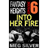 Into Her Fire (Fantasy Heights Book 6)