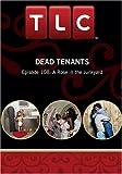 Dead Tenants: Episode 108: A Rose in the Junkyard