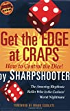 img - for Get the Edge at Craps (Scoblete Get-The-Edge Guide) by Sharpshooter (2003-10-31) book / textbook / text book