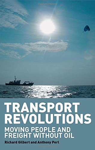 Download Transport Revolutions: Moving People and Freight Without Oil ebook