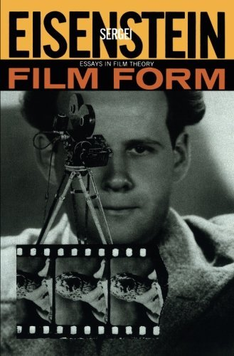 Film Form: Essays in Film Theory by Sergei Eisenstein (1969-03-19)