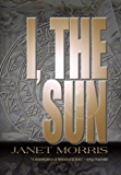 I, the Sun (English Edition)