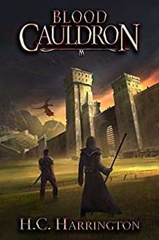 Blood Cauldron (Daughter of Havenglade Fantasy Book Series 3) by [Harrington, H.C.]