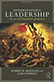 Understanding Leadership: An arts and humanities perspective