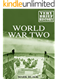 World War Two: A Very Brief History