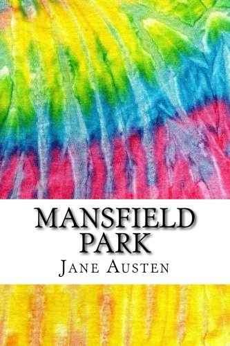Download Mansfield Park: Includes MLA Style Citations for Scholarly Secondary Sources, Peer-Reviewed Journal Articles and Critical Essays (Squid Ink Classics) ebook