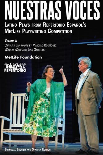 nuestras-voces-latino-plays-from-repertorio-espanols-metlife-playwriting-competition-volume-two-volu
