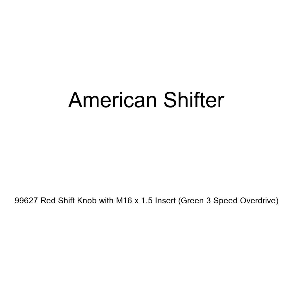American Shifter 99627 Red Shift Knob with M16 x 1.5 Insert Green 3 Speed Overdrive