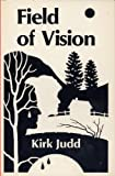 Field of Vision, Kirk Judd, 0916383067